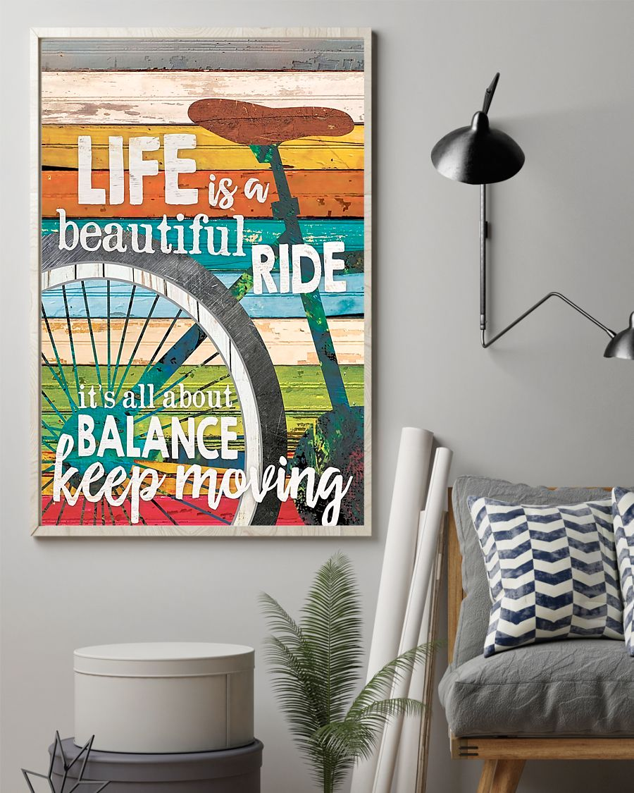 cycling life is a beautiful ride its all about balance keep moving poster 2