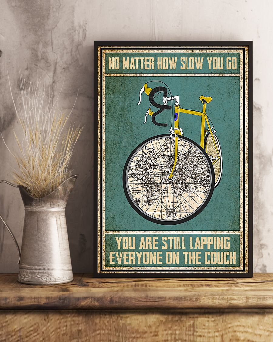 cycling no matter how slow you go you are lapping everyone on the couch vintage poster 3
