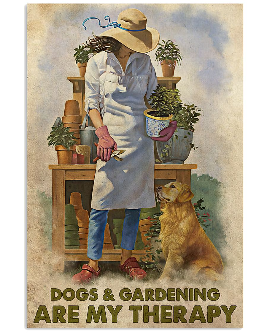 dogs and gardening are my therapy vintage poster 1