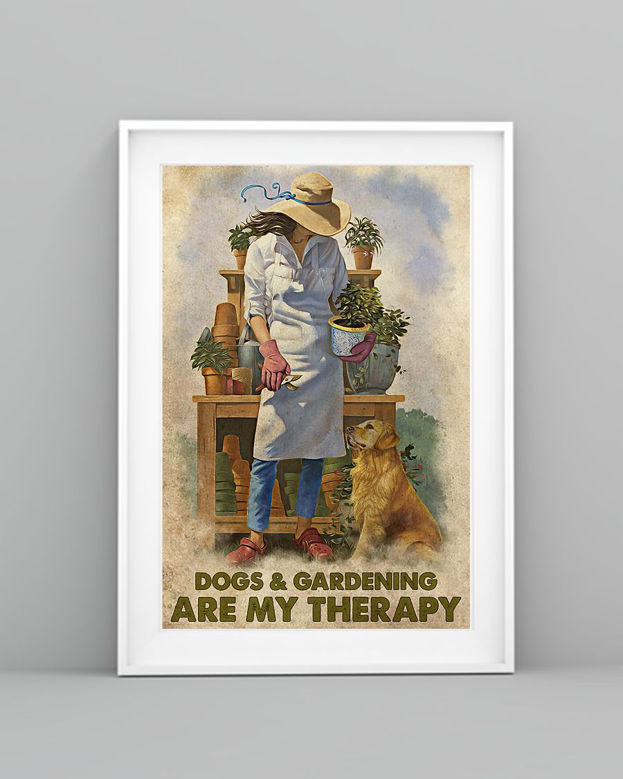 dogs and gardening are my therapy vintage poster 3