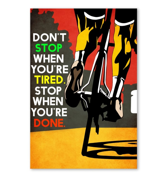 dont stop when youre tired stop when youre done cycling vintage poster 1