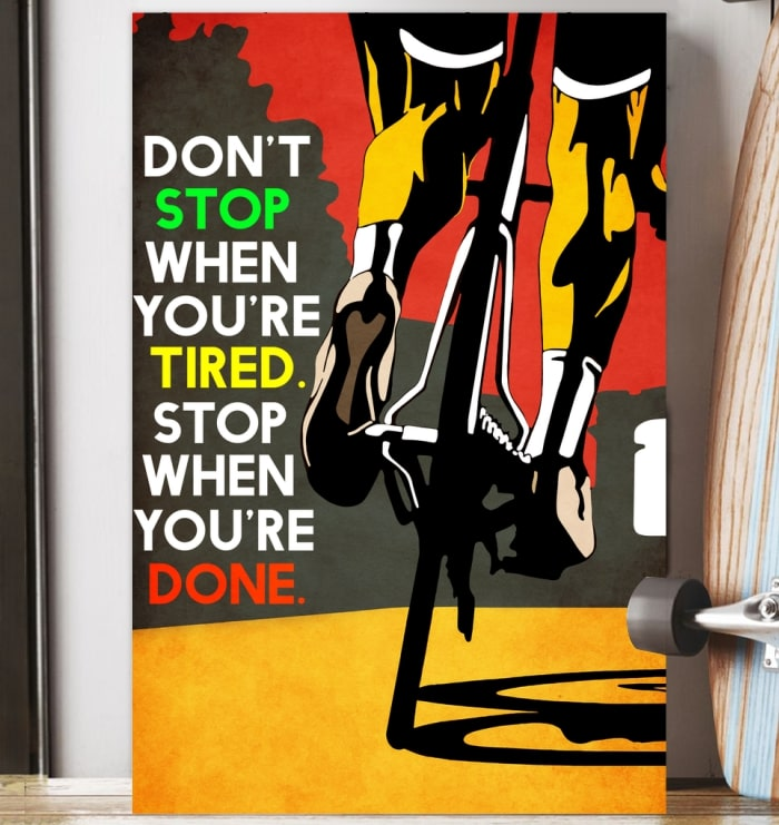 dont stop when youre tired stop when youre done cycling vintage poster 4