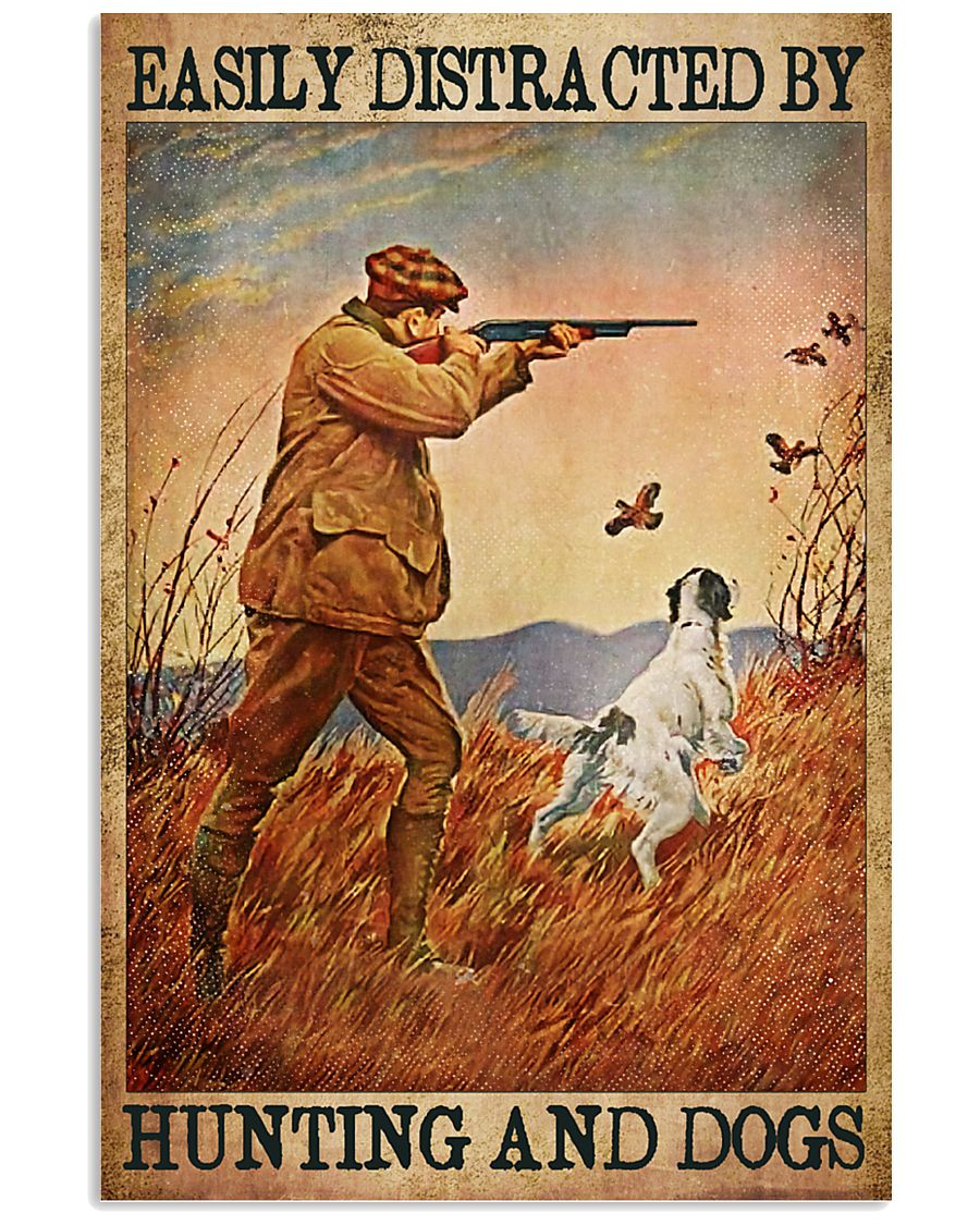 easily distracted by hunting and dogs vintage poster 1
