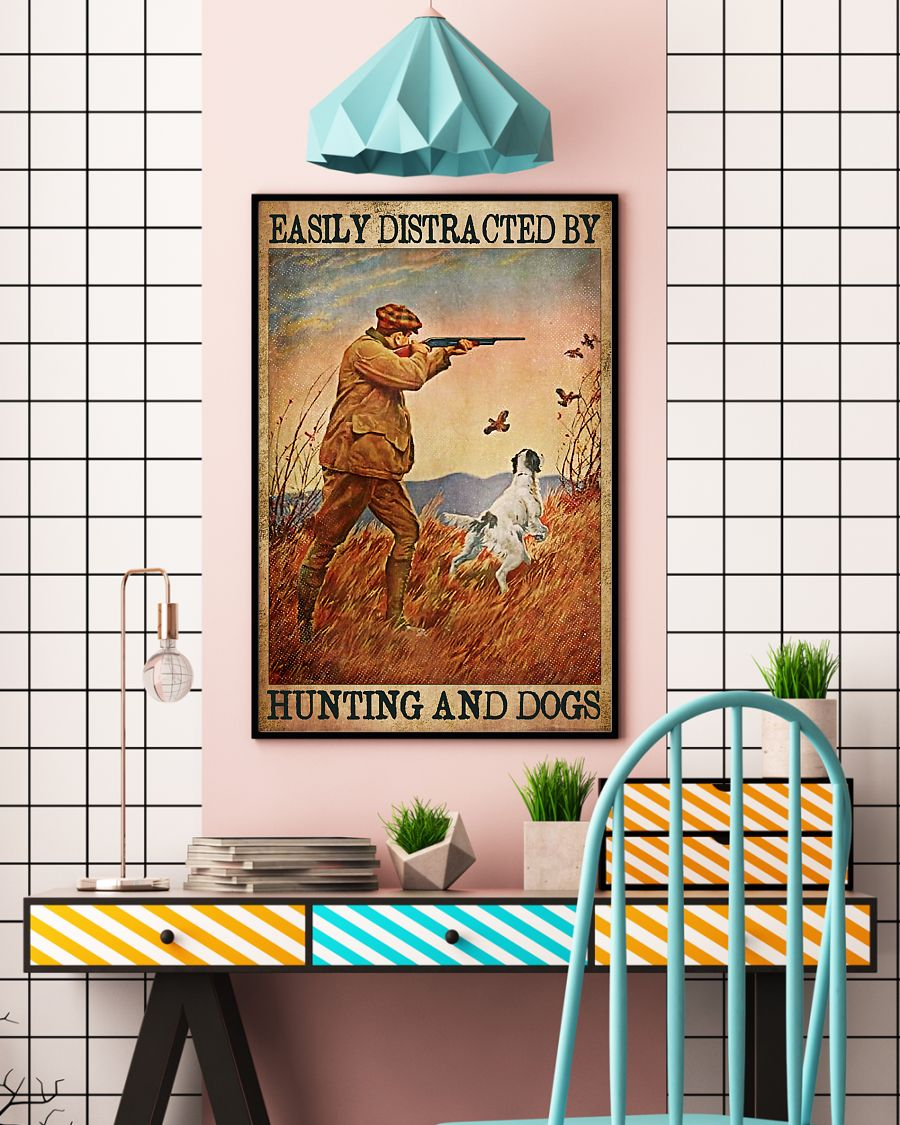easily distracted by hunting and dogs vintage poster 4