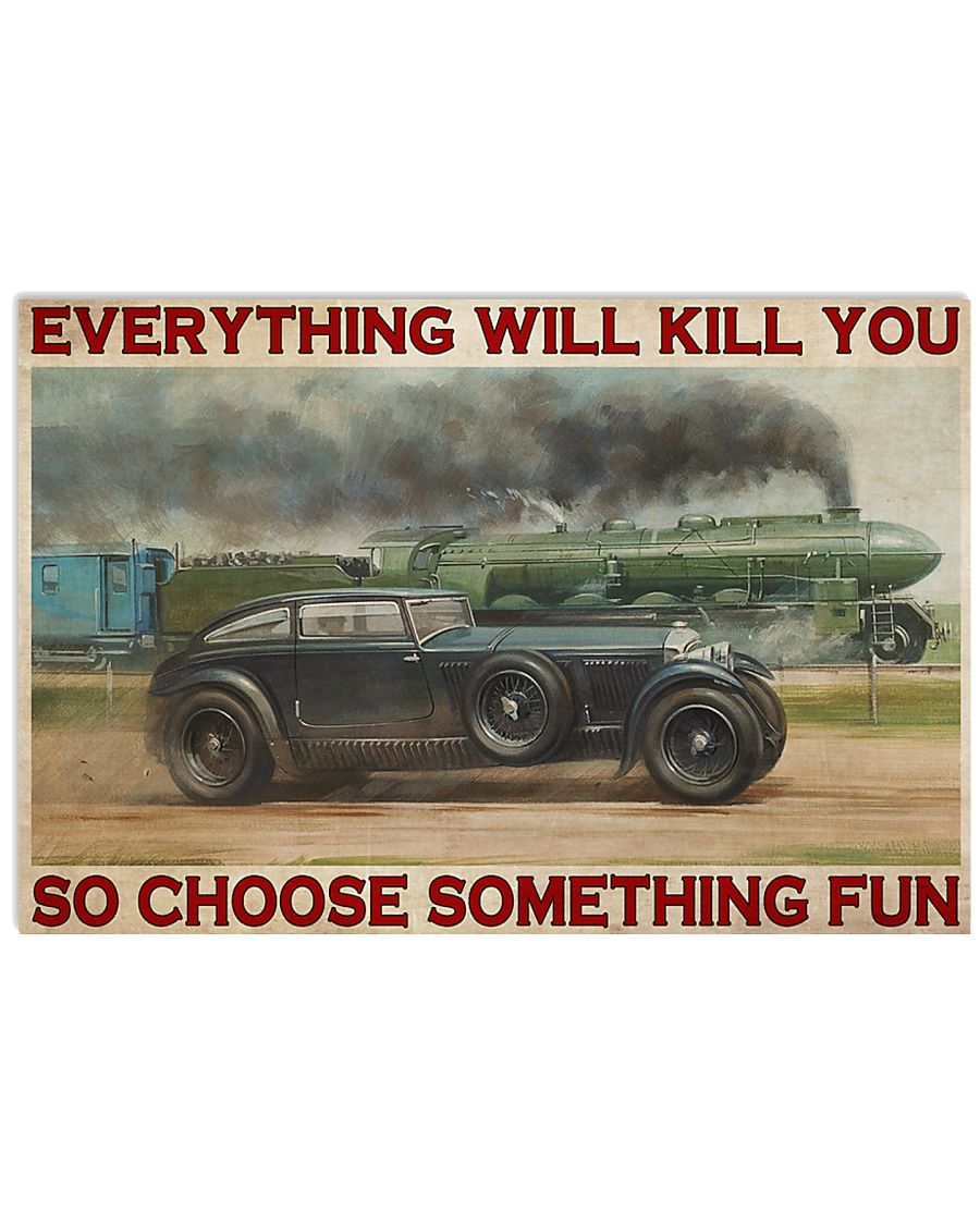everything will kill you so choose something fun blue train vintage poster 1