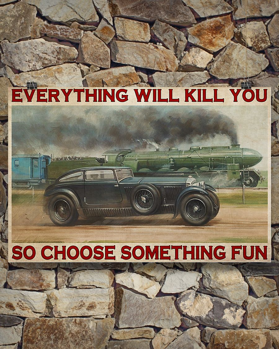 everything will kill you so choose something fun blue train vintage poster 3
