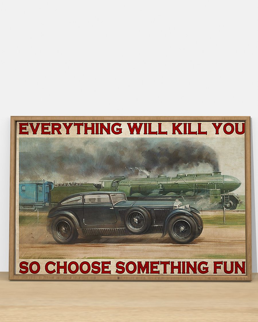 everything will kill you so choose something fun blue train vintage poster 4