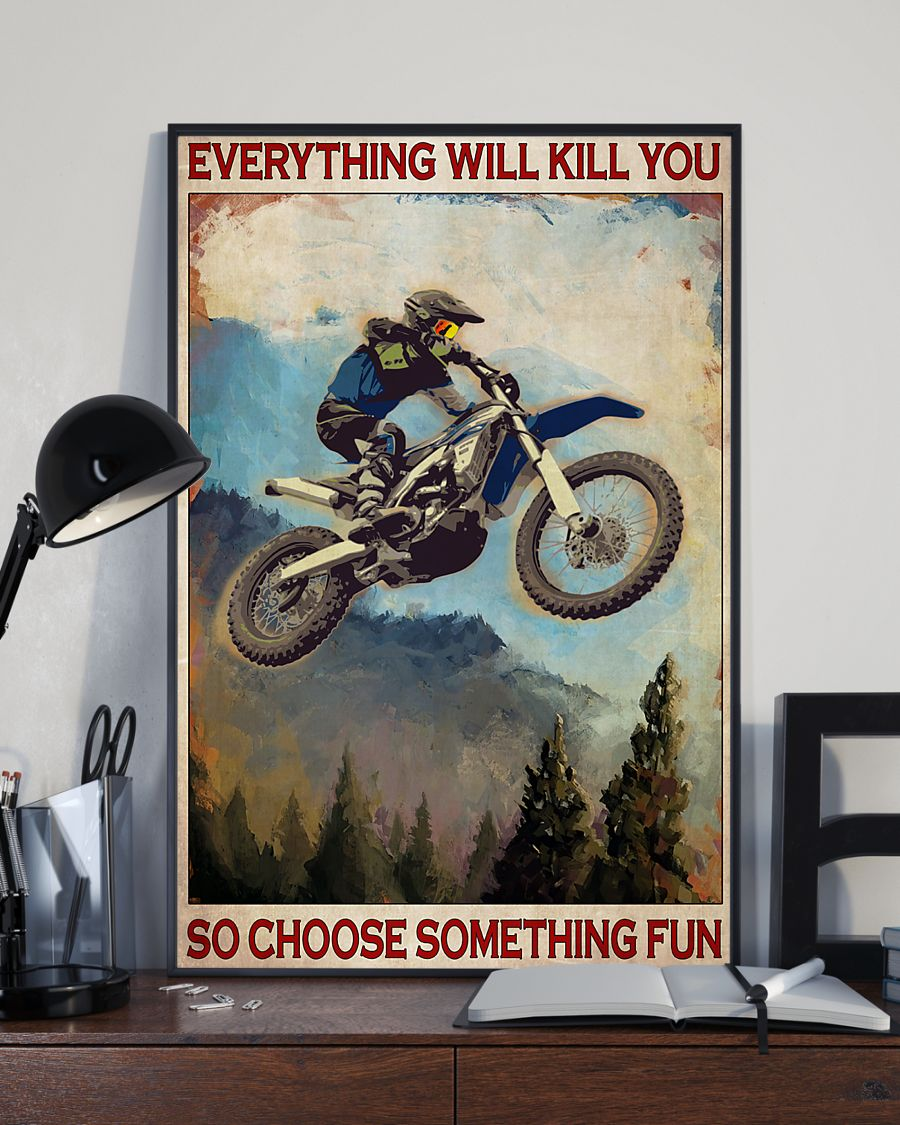 everything will kill you so choose something fun enduro vintage poster 4