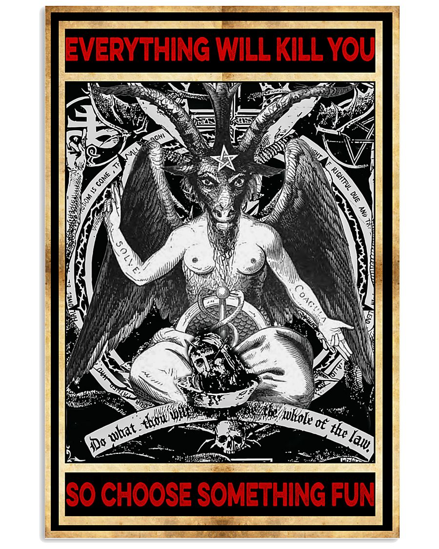 everything will kill you so choose something fun satan vintage poster 1