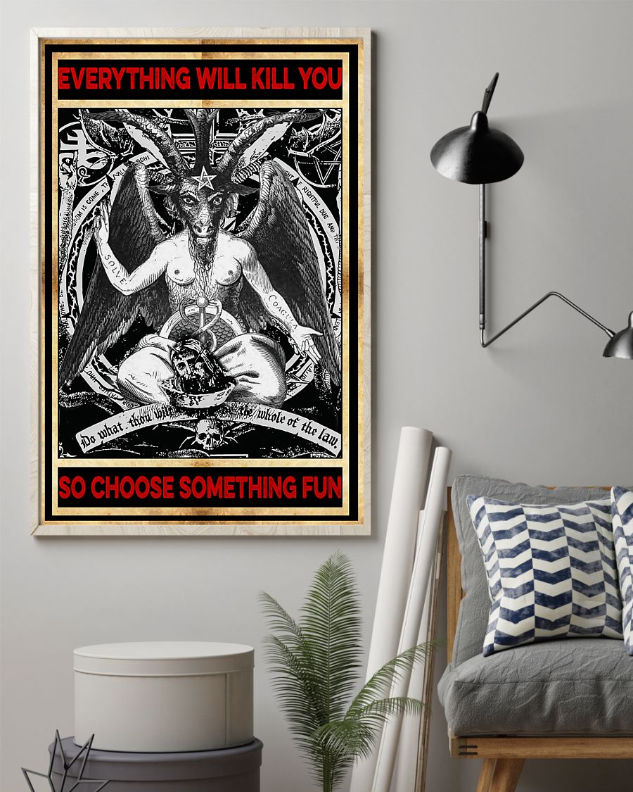 everything will kill you so choose something fun satan vintage poster 2