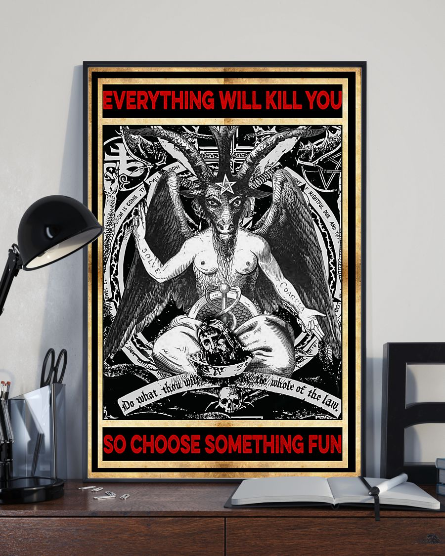 everything will kill you so choose something fun satan vintage poster 3