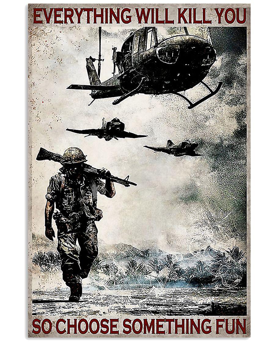 everything will kill you so choose something fun veteran vintage poster 1
