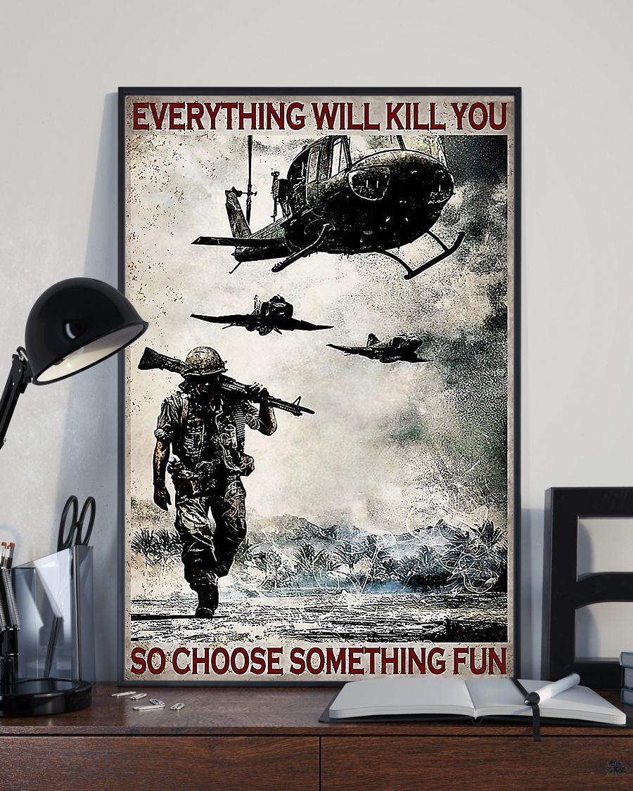 everything will kill you so choose something fun veteran vintage poster 2