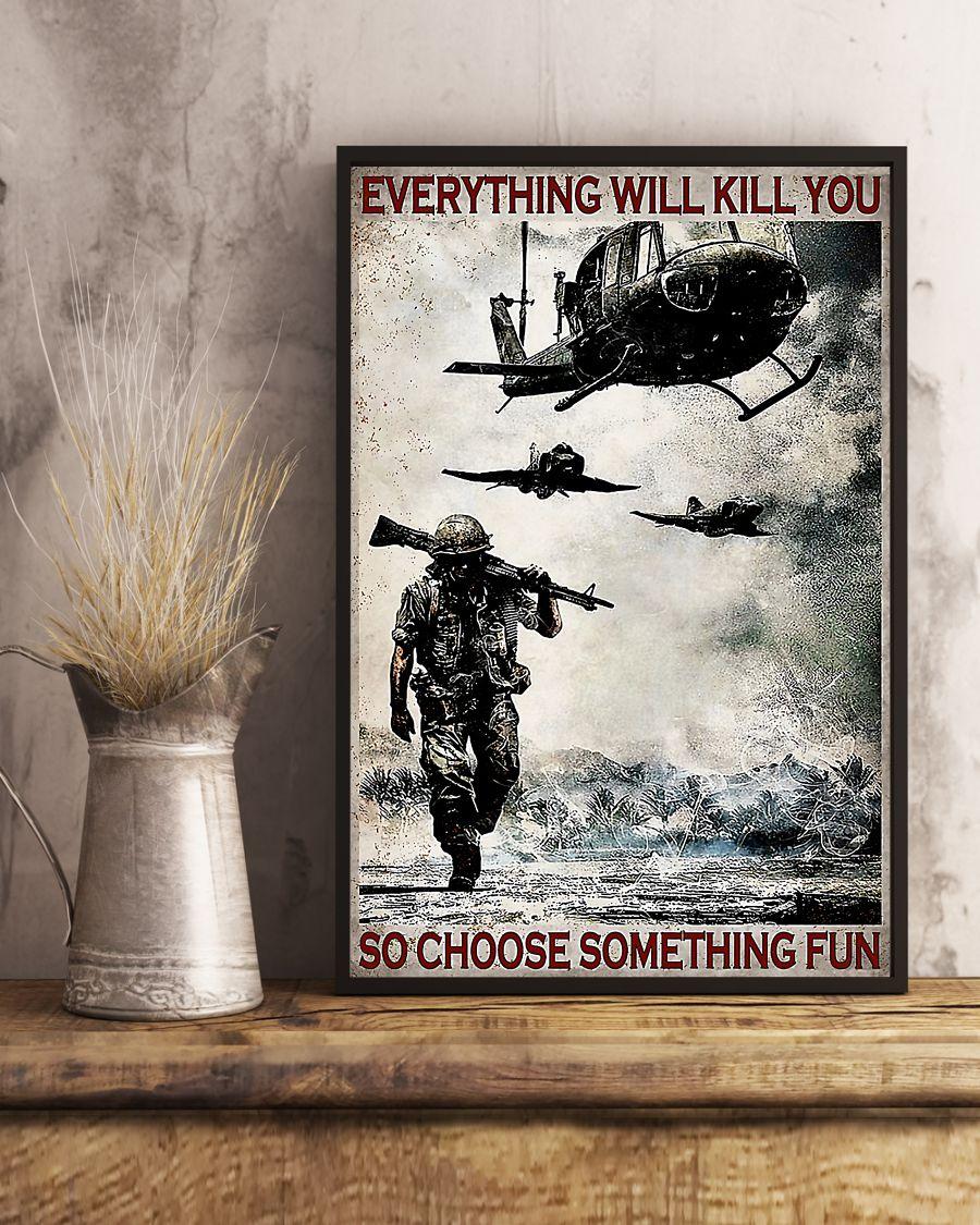 everything will kill you so choose something fun veteran vintage poster 3