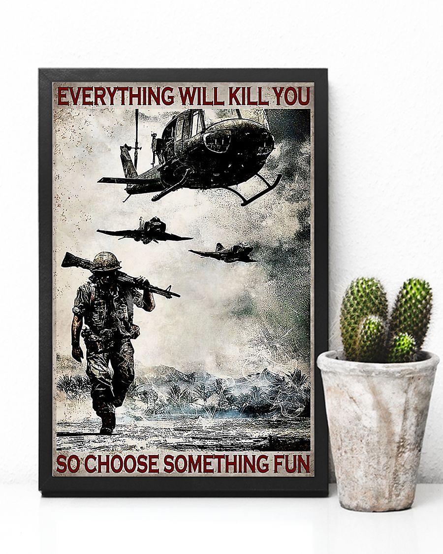 everything will kill you so choose something fun veteran vintage poster 4