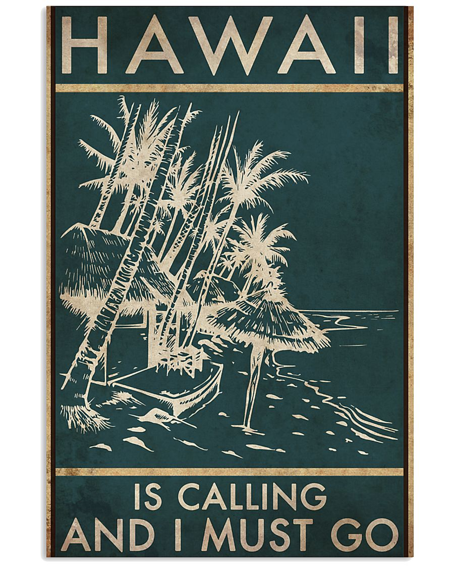 hawaii is calling and i must go vintage poster 1