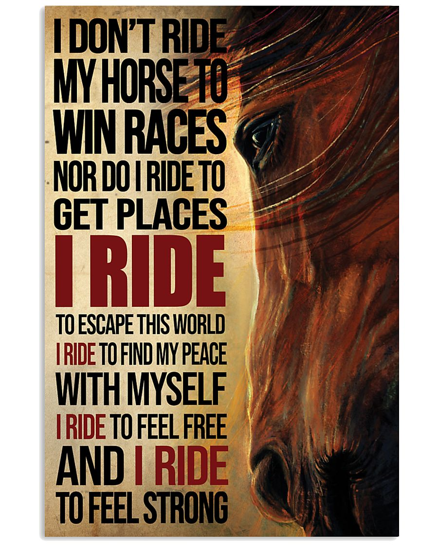 i dont ride my horse to win races i ride to feel strong vintage poster 1