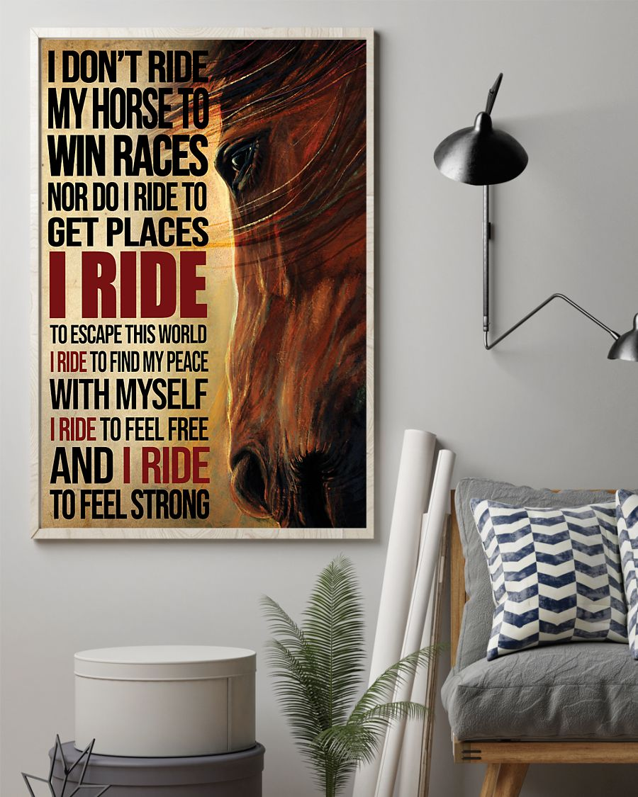 i dont ride my horse to win races i ride to feel strong vintage poster 2