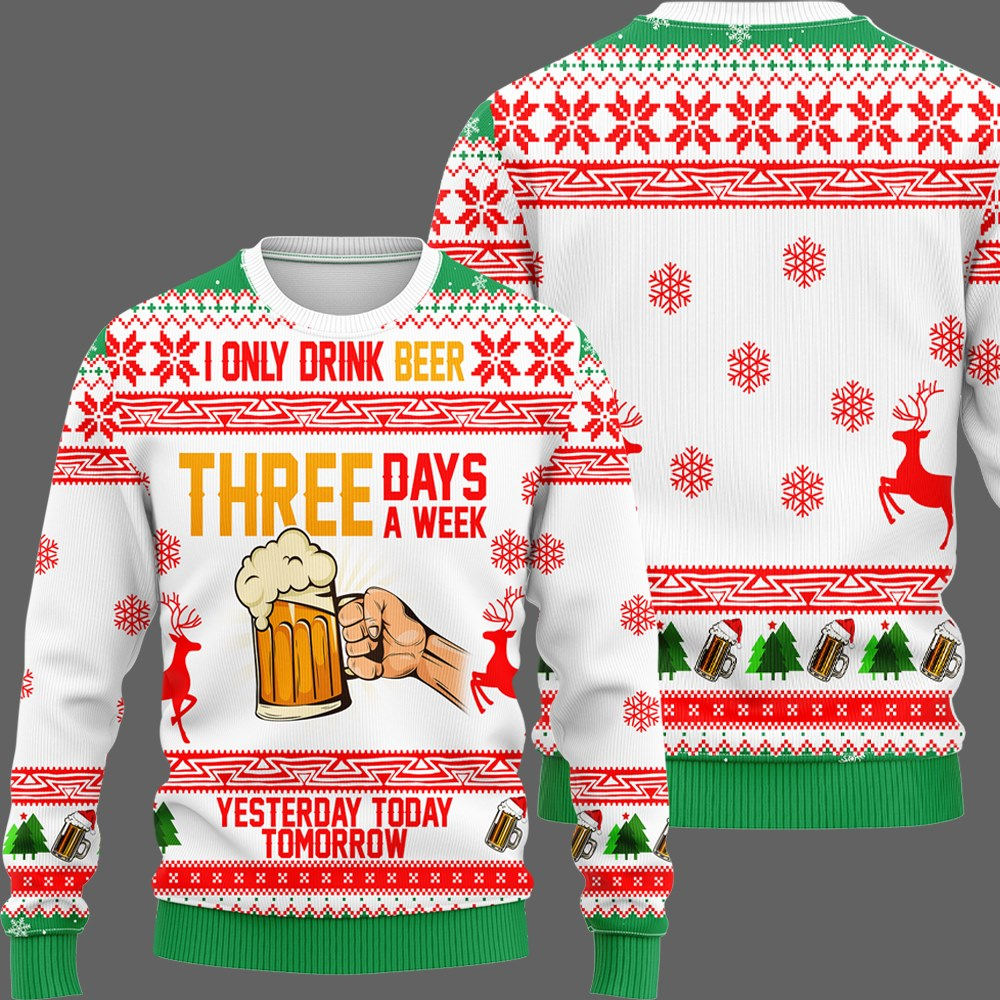 i only drink beer three days a week all over printed ugly christmas sweater 2