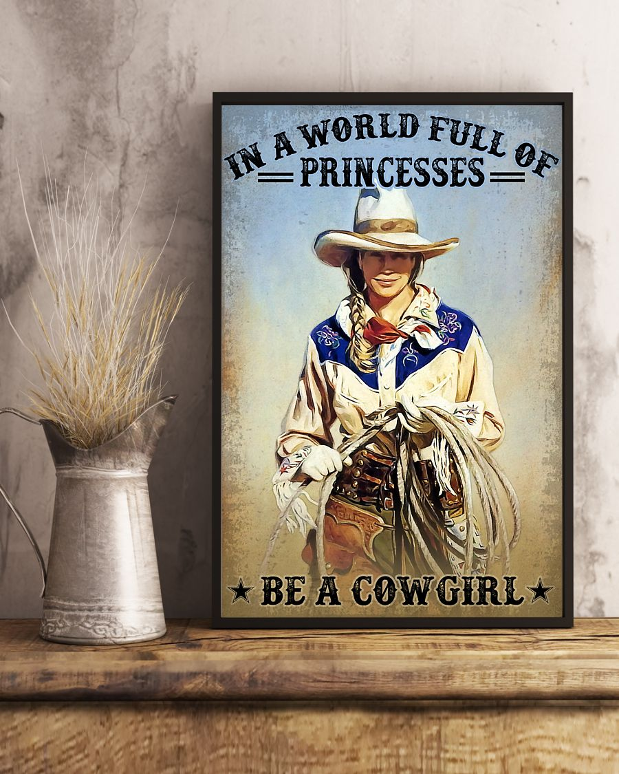 in a world full of princesses be a cowgirl vintage poster 3