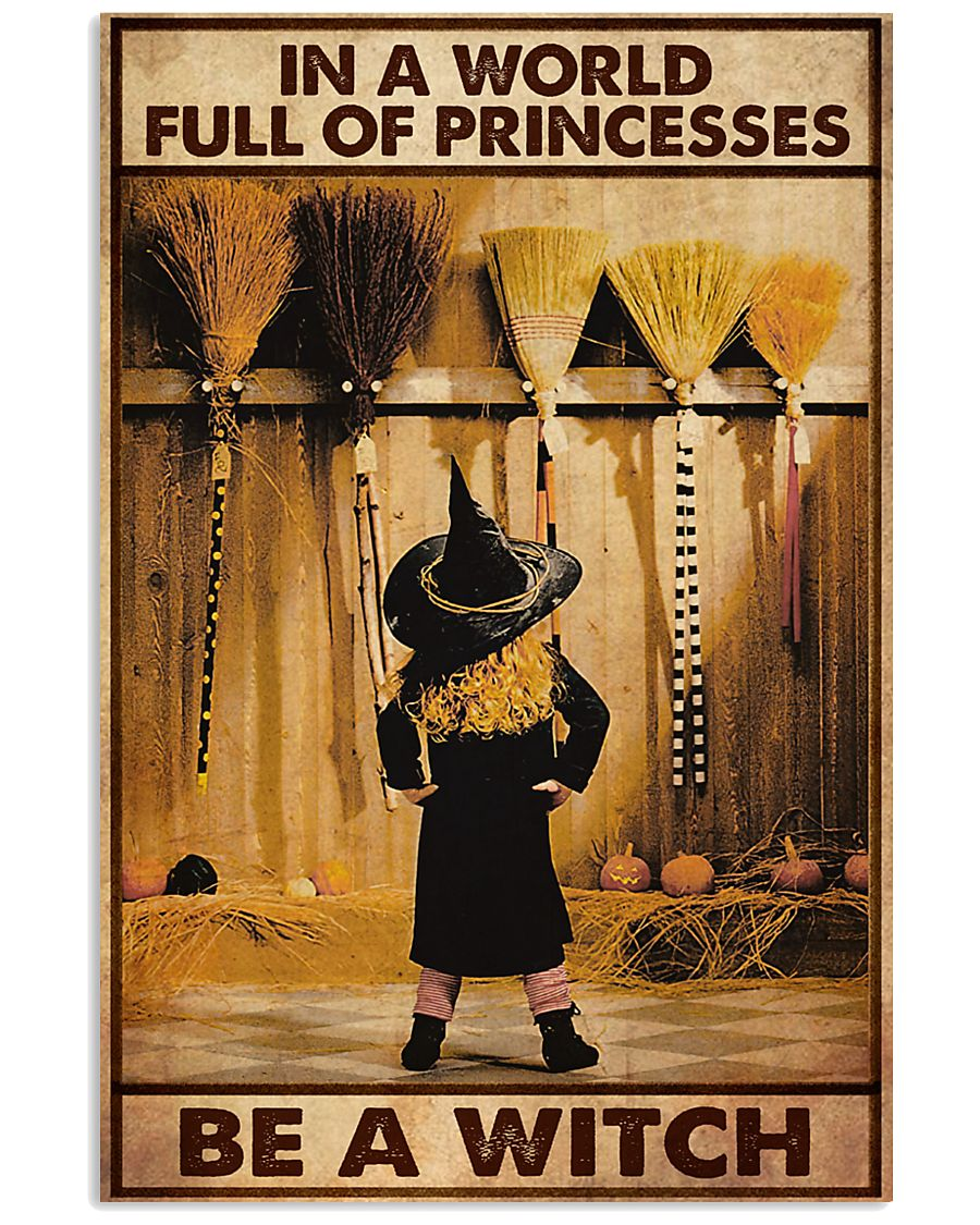in a world full of princesses be a witch vintage poster 1