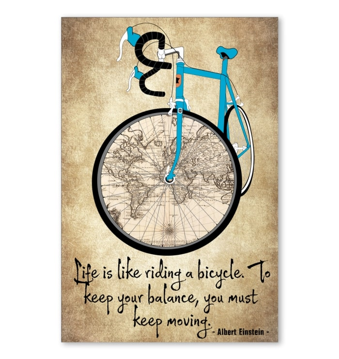 life is like riding a bicycle to keep your balance you must keep moving cycling vintage poster 1