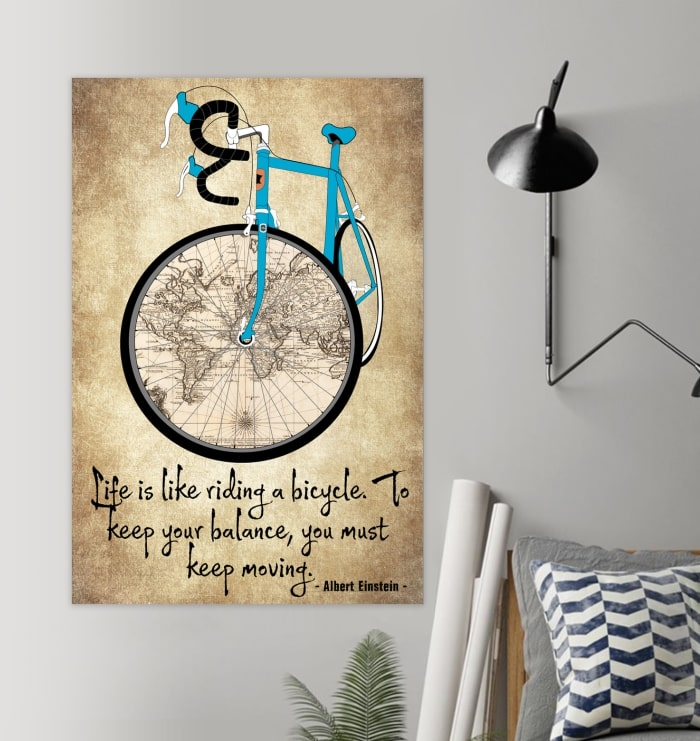 life is like riding a bicycle to keep your balance you must keep moving cycling vintage poster 2