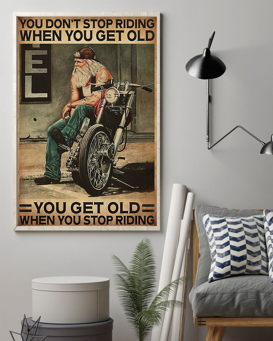 motorcycle old man you dont stop riding when you get old you get old when you stop riding vintage poster 2