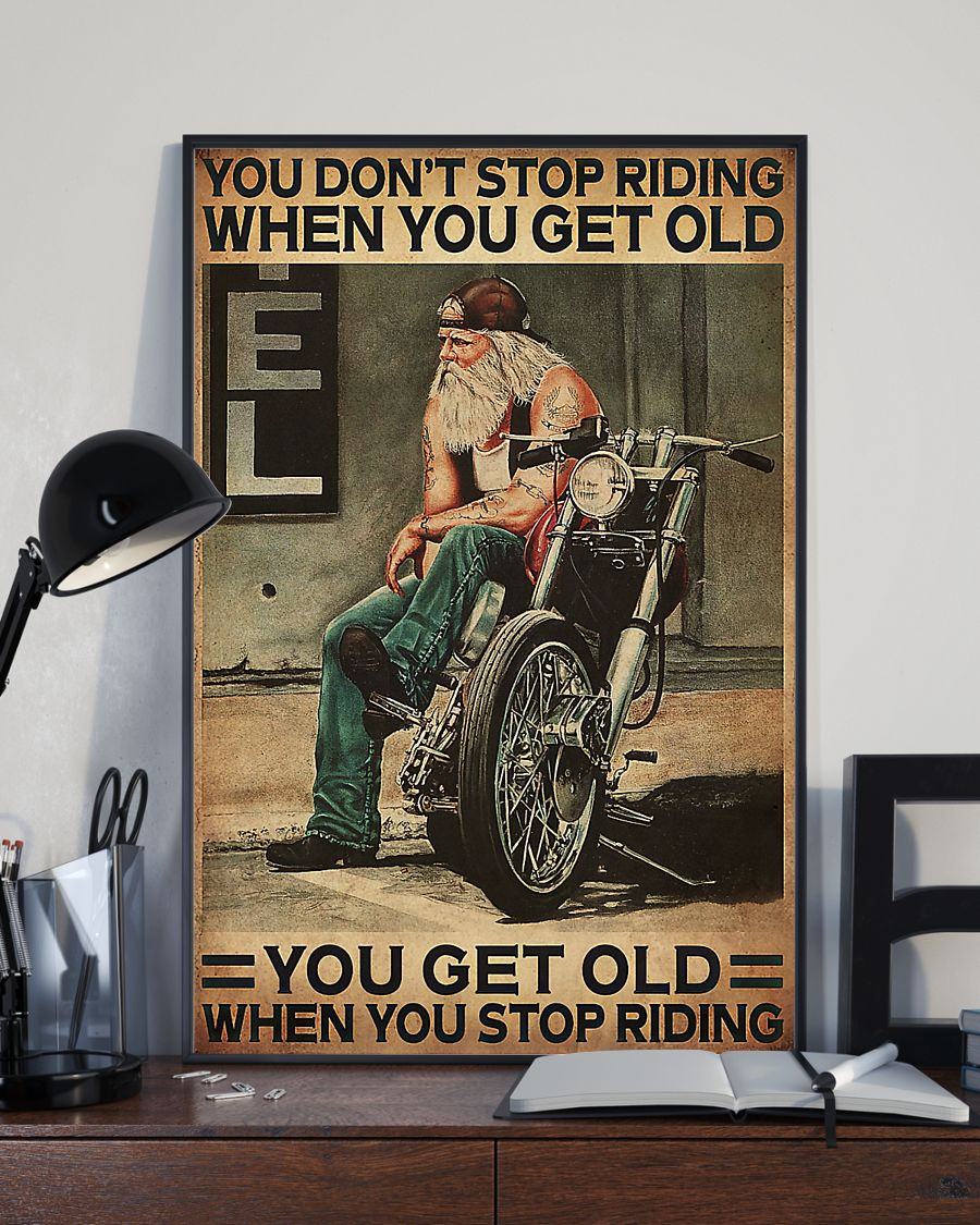 motorcycle old man you dont stop riding when you get old you get old when you stop riding vintage poster 3