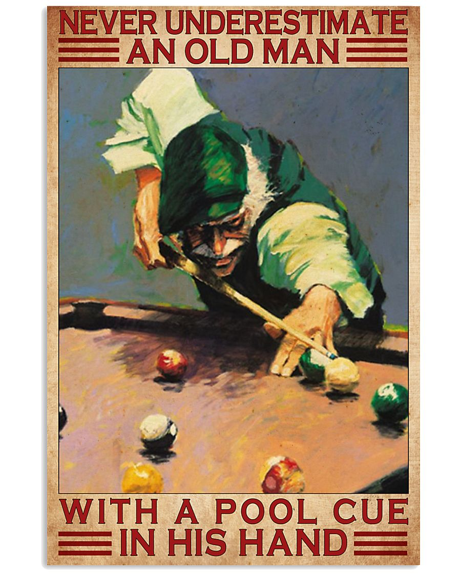 never underestimate an old man with a pool cue in his hand vintage poster 1