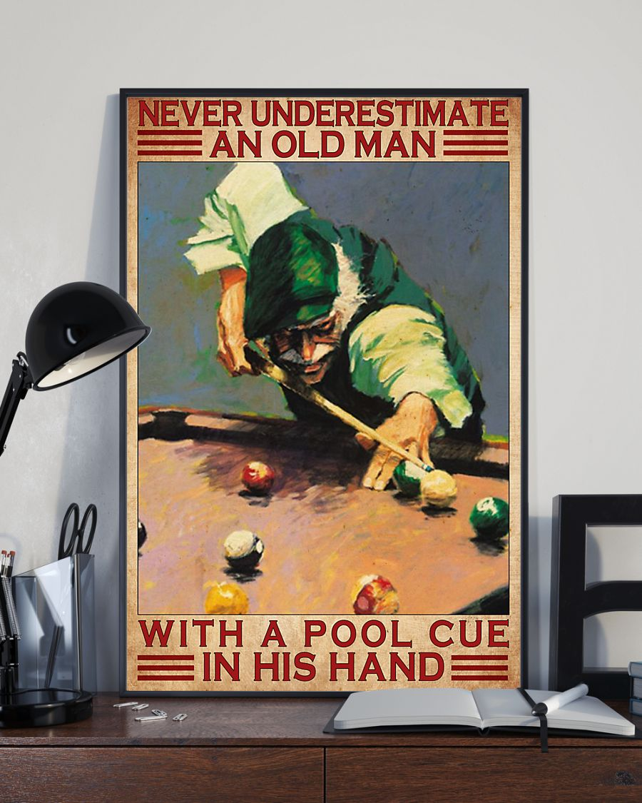 never underestimate an old man with a pool cue in his hand vintage poster 2