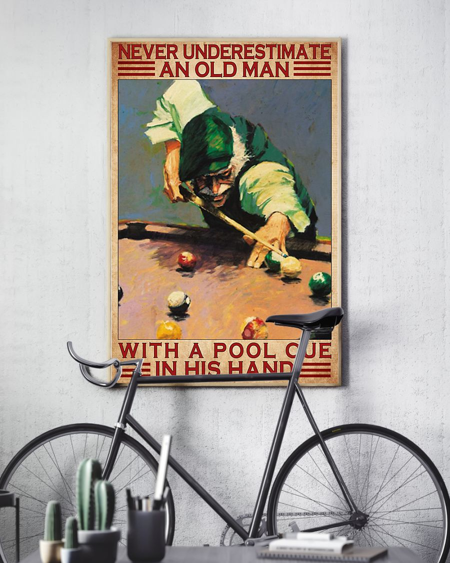 never underestimate an old man with a pool cue in his hand vintage poster 3
