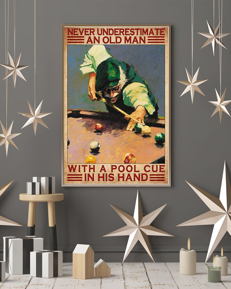 never underestimate an old man with a pool cue in his hand vintage poster 4