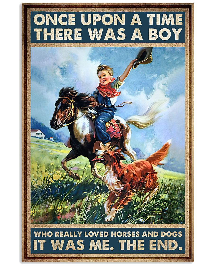 once upon a time there was a boy who really loved horses and dogs poster 1