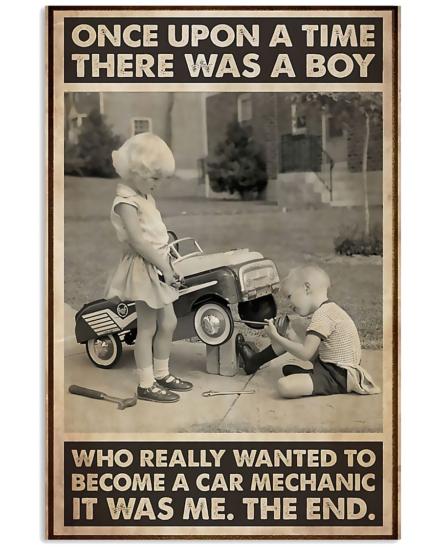 once upon a time there was a boy who really wanted to become a car mechanic poster 1