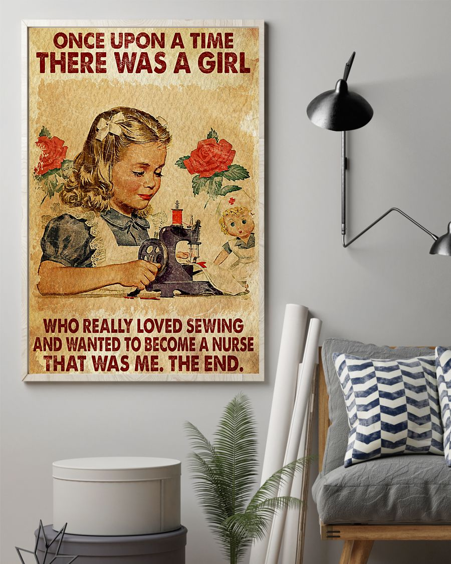 once upon a time there was a girl a girl who really loved sewing and wanted to become a nurse vintage poster 2