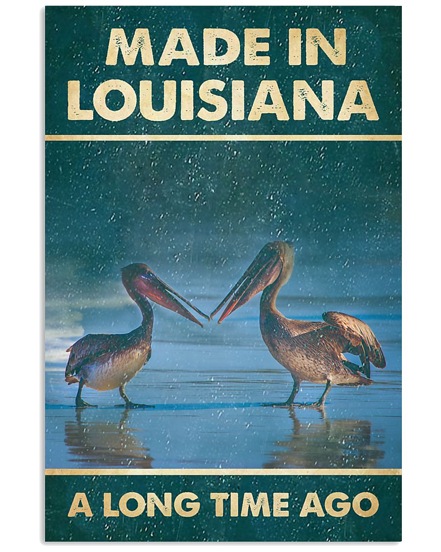 pelicans made in louisiana a long time ago vintage poster 1