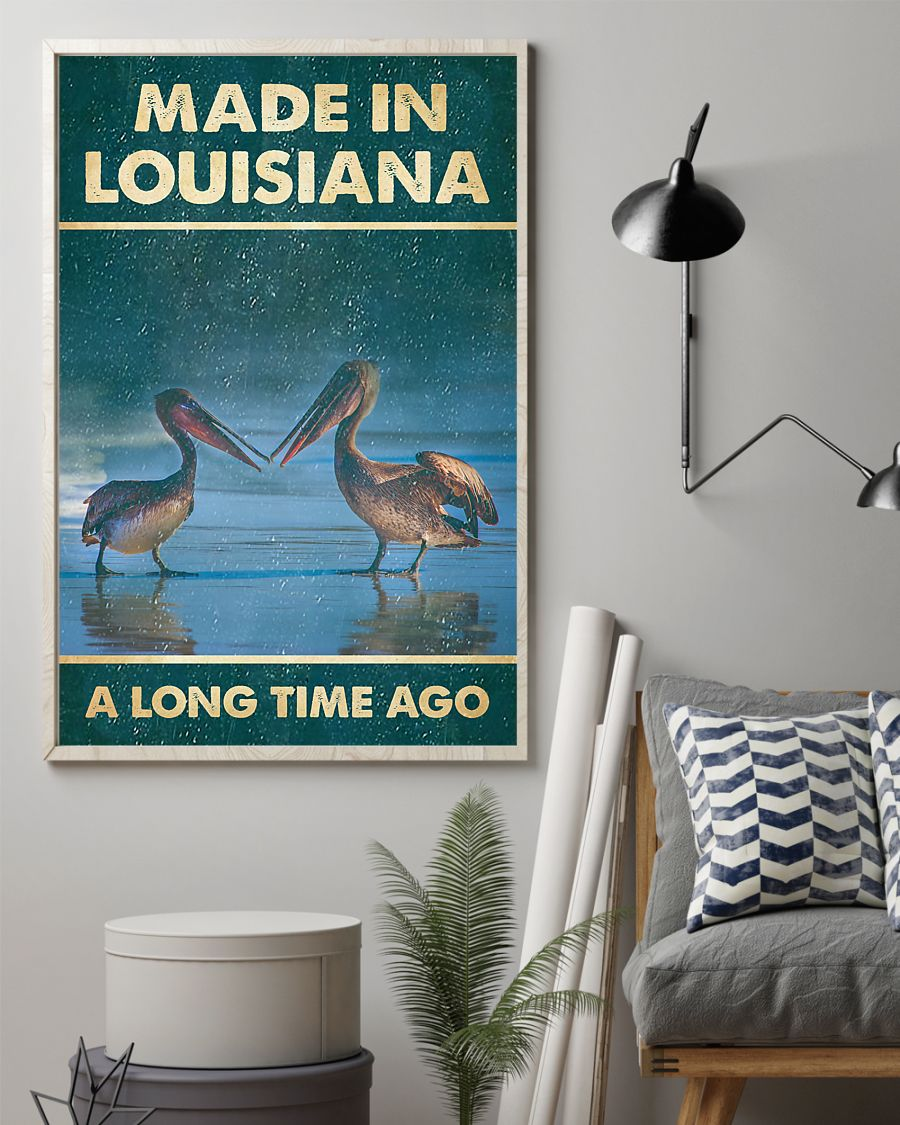 pelicans made in louisiana a long time ago vintage poster 2