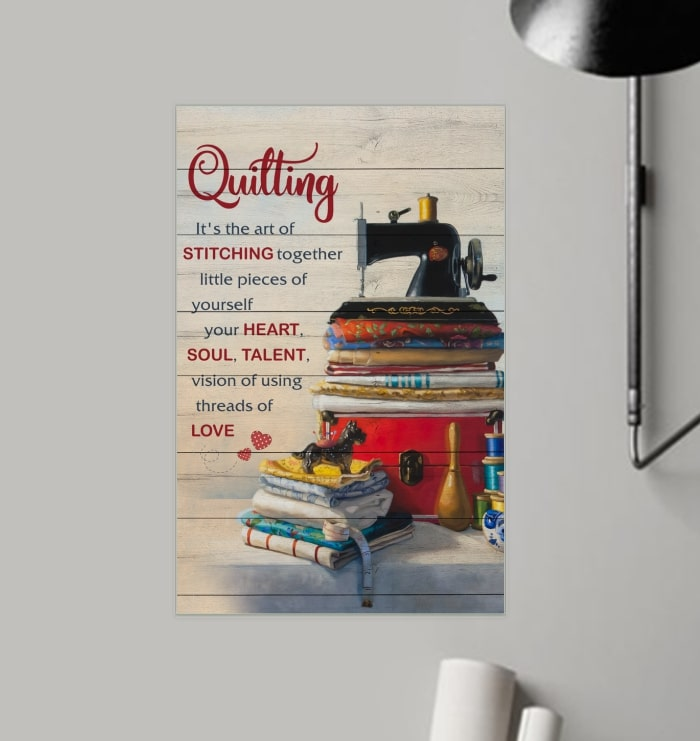 quilting its the art of stitching together vintage poster 2