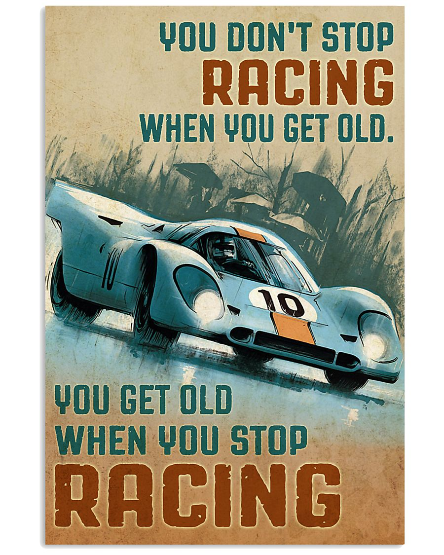 racing formula 1 you dont stop riding when you get old you get old when you stop vintage poster 3