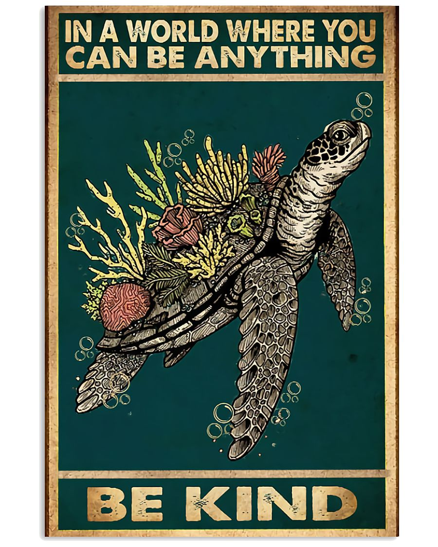 sea turtle and flower in a world where you can be anything be kind vintage poster 2