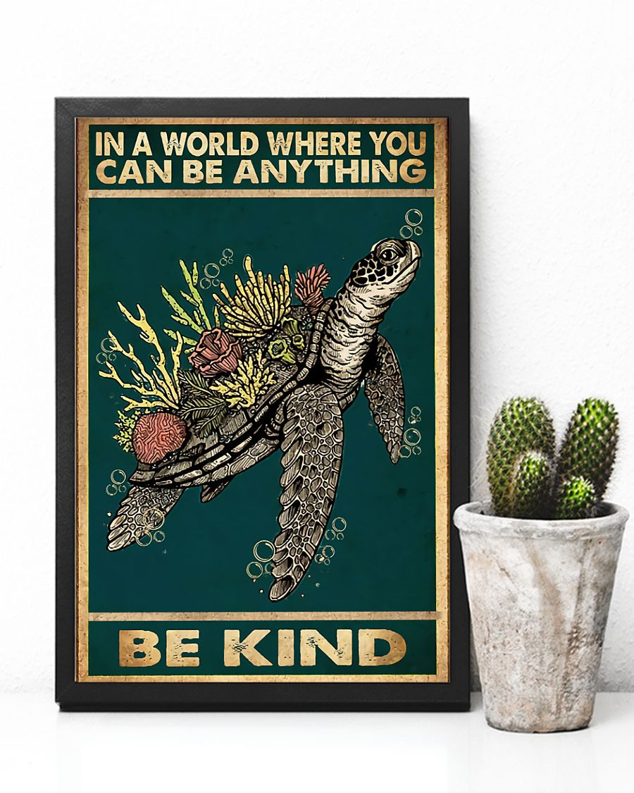 sea turtle and flower in a world where you can be anything be kind vintage poster 3
