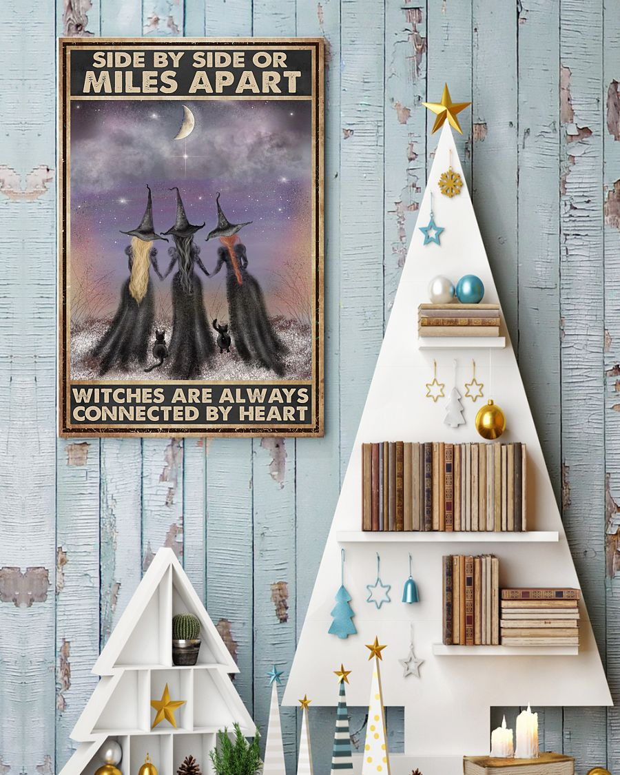side by side or miles apart witches are always connected by heart vintage poster 4