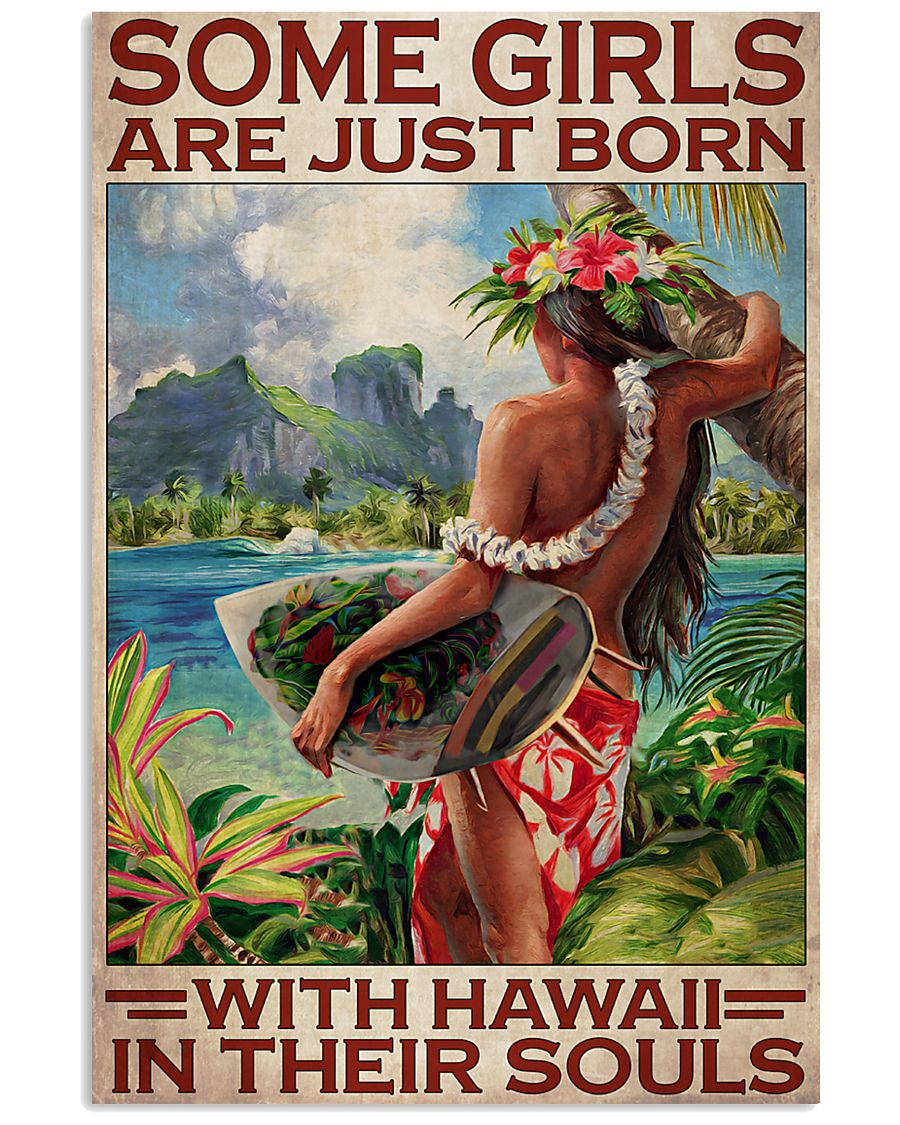 some girls are just born with hawaii spirit in their souls vintage poster 1
