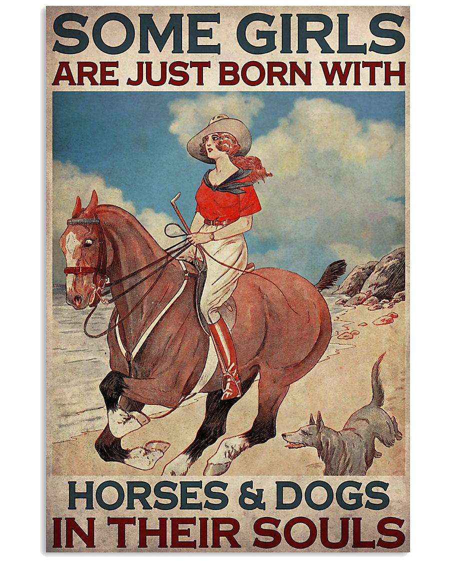 some girls are just born with horses and dogs in their souls vintage poster 1