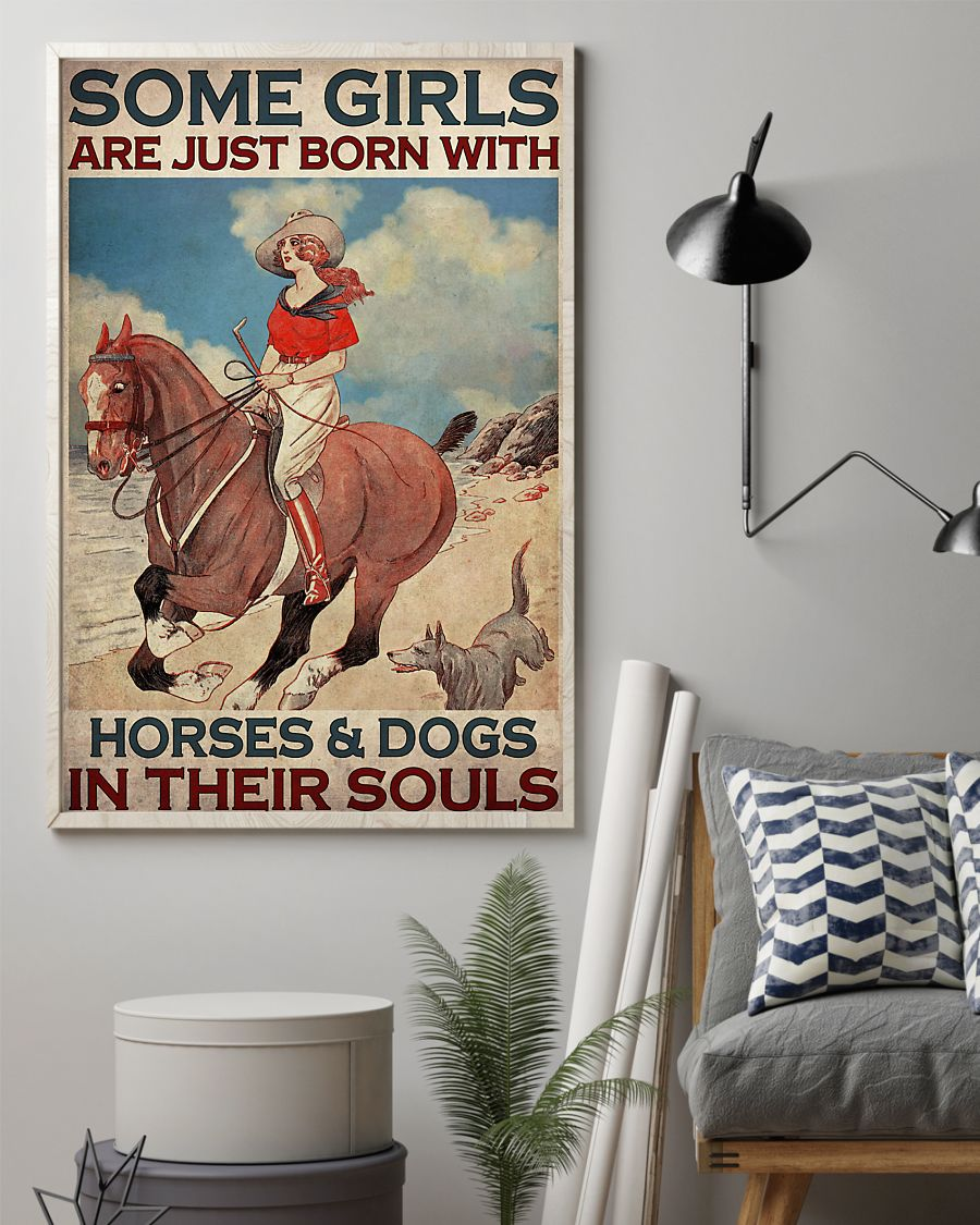 some girls are just born with horses and dogs in their souls vintage poster 2