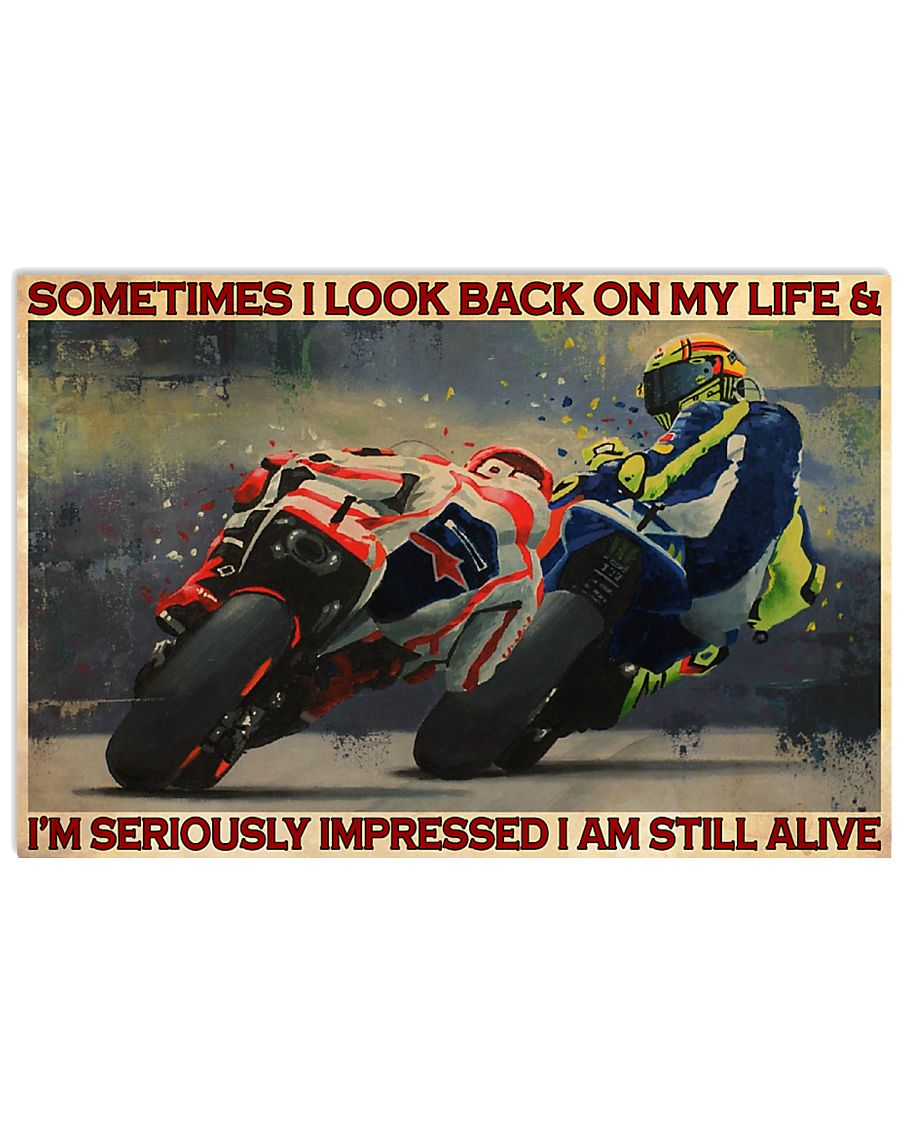 sometimes i look back on my life and im seriously impressed i am still alive motorcycle racing vintage poster 1