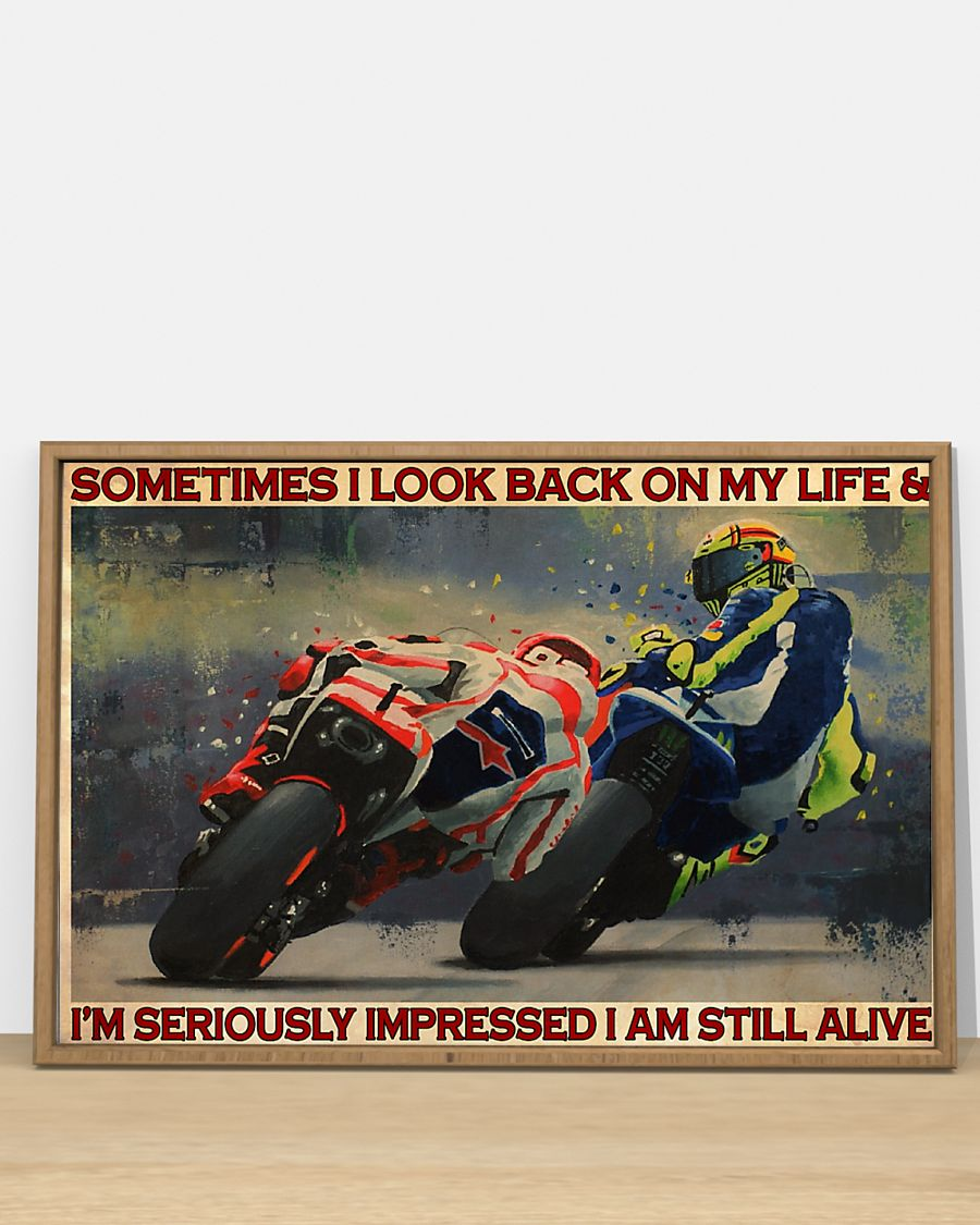 sometimes i look back on my life and im seriously impressed i am still alive motorcycle racing vintage poster 3