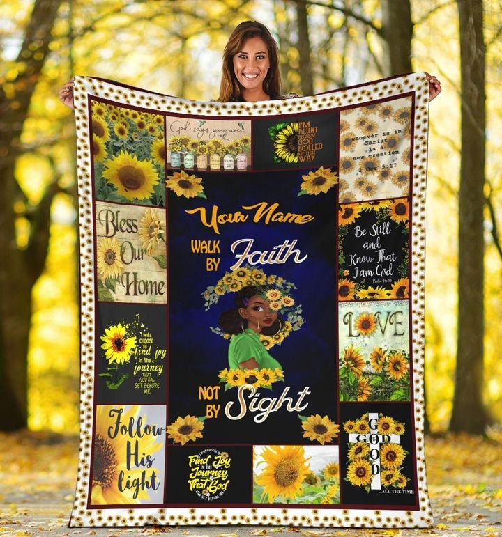 sunflower and black girl your mom walk by faith not by sight blanket 5