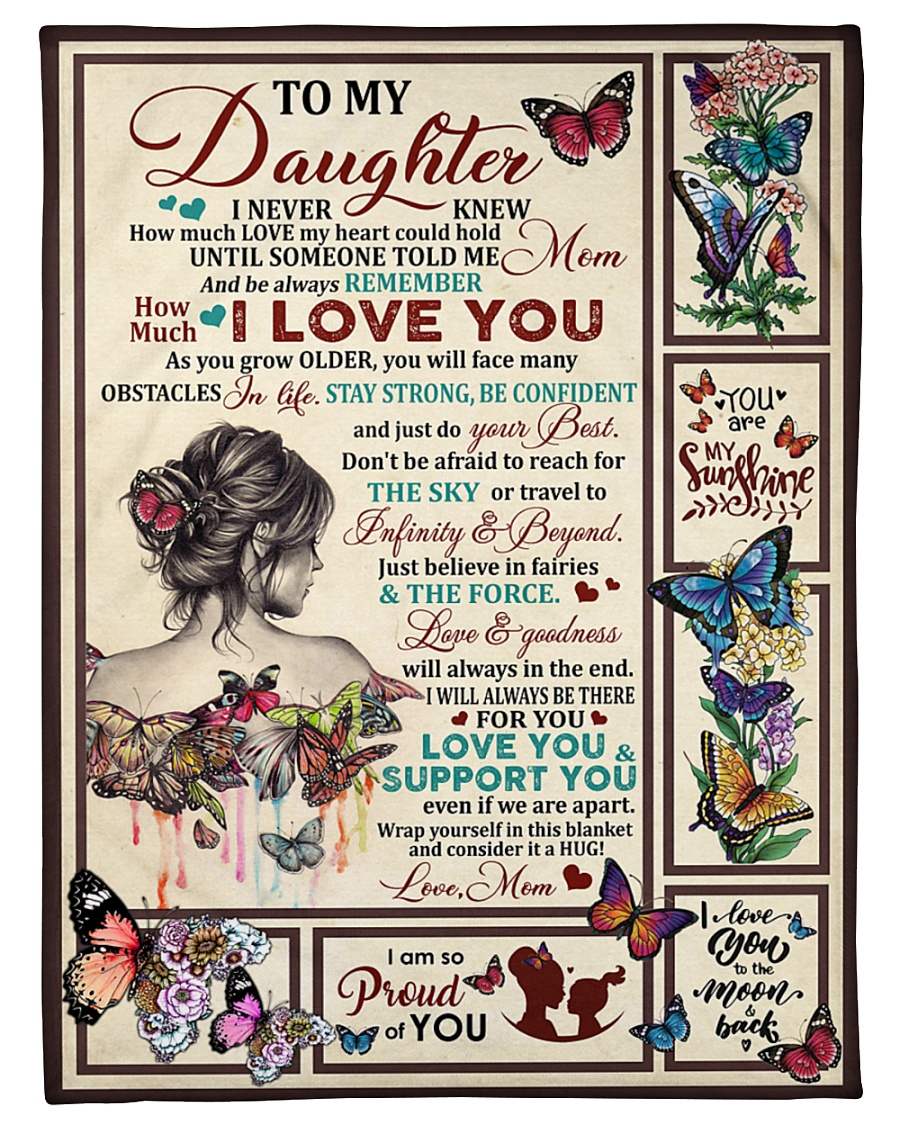 the girl and butterfly to my daughter be always remember how much i love you blanket 4